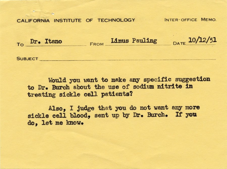 This is photograph of a note written on October 12, 1951. Linus Pauling makes a suggestion to Harvey Itano about using sodium nitrate to treat sickle cell anemia. Use by permission of: Special Collections & Archives Research Center at Oregon State University.
