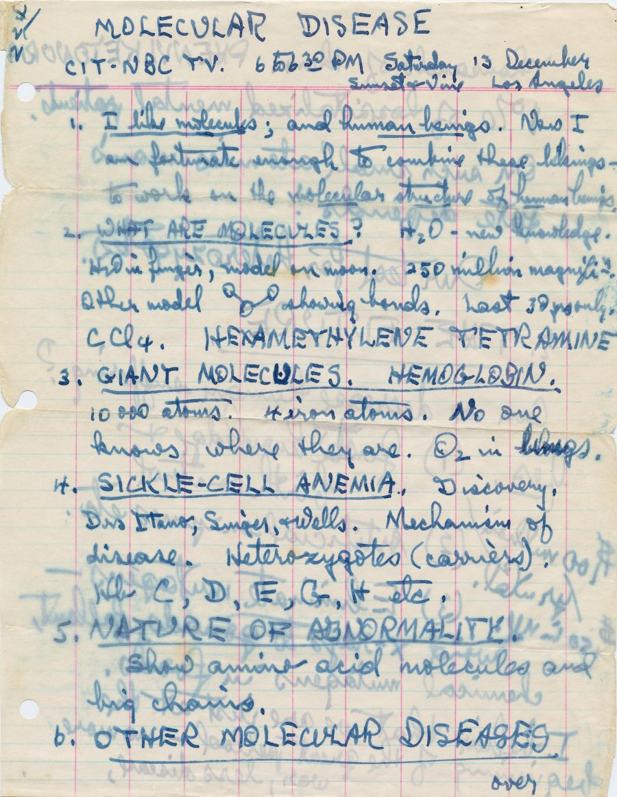 "A photograph of Linus Pauling's notes. Source: ""Molecular Disease."" 1950s. Notes prepared by Linus Pauling for an appearance on NBC television, December 13, year unknown. [1950s] Use by permission of: Special Collections & Archives Research Center at Oregon State University."